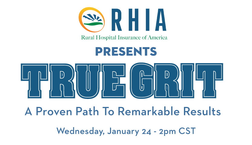 True Grit - A proven path to remarkable results webinar Wednesday, January 24 2pm CST